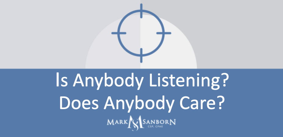 Is Anyone Listening? Does Anybody Care?